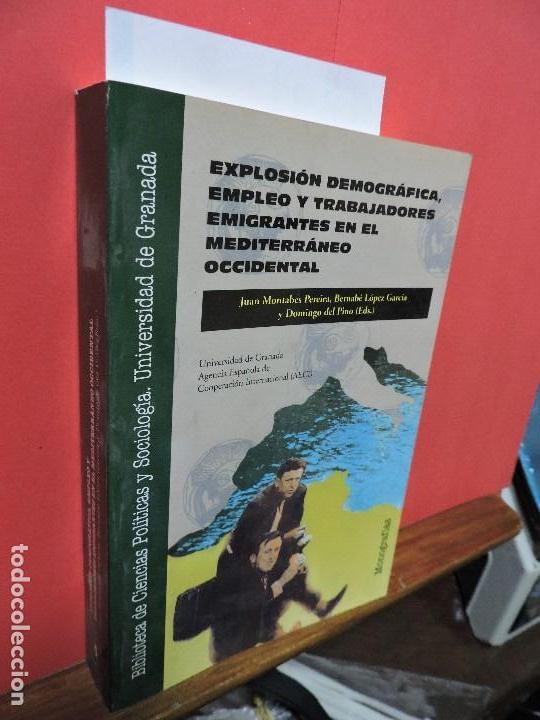 EXPLOSIÓN DEMOGRÁFICA, EMPLEO Y TRABAJADORES EMIGRANTES EN EL MEDITERRÁNEO OCCIDENTAL (Libros de Segunda Mano - Ciencias, Manuales y Oficios - Otros)