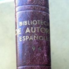 Libros de segunda mano: BIBLIOTECA DE AUTORES ESPAÑOLES. DON AMOS DE ESCALANTE. TOMO II. MADRID, 1956. Lote 105890439