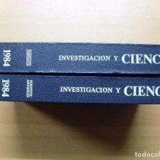 Libros de segunda mano: INVESTIGACIÓN Y CIENCIA 1984 / 2 TOMOS COMPLETO. Lote 105905915