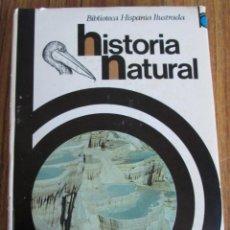 Libros de segunda mano: HISTORIA NATURAL - EDIT. RAMÓN SOPENA 1974. Lote 105939631