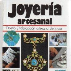 Libri di seconda mano: VESIV LIBRO JOYERIA ARTESANAL DE SYLVIA WIEKS . Lote 155719190