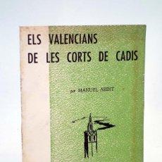 Libros de segunda mano: EPISODIS DE LA HISTÒRIA 109 110. ELS VALENCIANS DE LES CORTS DE CADIS (MANUEL ARDIT), 1968. Lote 182820997