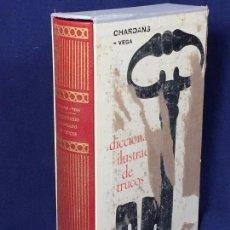 Libros de segunda mano: DICCIONARIO ILUSTRADO TRUCOS JEAN LOUIS CHARDANS EDITORIAL GUSTAVO GILI BARCELONA SEGUNDA EDICION. Lote 105997447