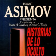 Libros de segunda mano: HISTORIA DE LO OCULTO. ISAAC ASIMOV. PLAZA &J ANÉS EDITORES, S.A., 1991. . Lote 106012299