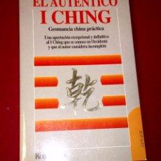 Libros de segunda mano: EL AUTENTICO I CHING. GEOMANCIA CHINA PRACTICA. Lote 106029887