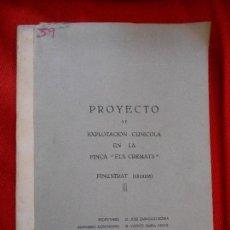 Libros de segunda mano: PROYECTO DE EXPLOTACION CUNICOLA EN LA FINCA ELS CREMATS (FINESTRAT III). Lote 106044251