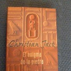 Libros de segunda mano: EL ENIGMA DE LA PIEDRA JACQ, CHRISTIAN EDITORIAL: EDICIONES B (1999) 227PP. Lote 106070483