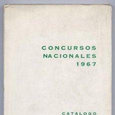 Libros de segunda mano: CONCURSOS NACIONALES 1967. SECIONES DE PINTURA, ESCULTURA, ARQUITECTURA, GRABADO, DIBUJO... 1967.. Lote 106150707