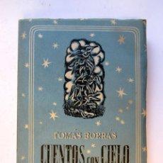 Libros de segunda mano: CUENTOS CON CIELO. TOMÁS BORRÁS. M. AGUILAR EDITOR 1943. 195 PAGS.. Lote 106190627