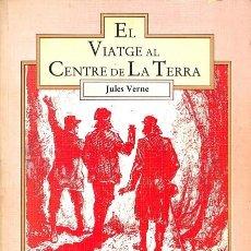 Libros de segunda mano: VIATGE AL CENTRE DE LA TERRA - JULES VERNE / RIOU (IL·LUSTRACIONS) - L'ATZAR EDICIONS. Lote 106230582
