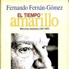 Libros de segunda mano: EL TIEMPO AMARILLO - FERNANDO FERNÁN GÓMEZ - DEBATE. Lote 106239663