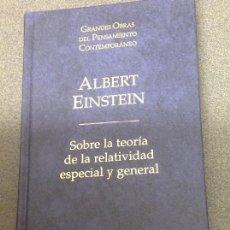 Libros de segunda mano: ALBERT EINSTEIN. SOBRE LA TEORÍA DE LAA RELATIVIDAD ESPECIAL Y GENERAL. TAPA DURA. Lote 106537715
