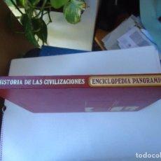 Libros de segunda mano: LIBRO. HISTORIA DE LAS CIVILIZACIONES,ENCICLOPEDIA PANORÁMICA, 4 LAS CIVILIZACIONES CONTEMPORÁNEA.. Lote 106539007