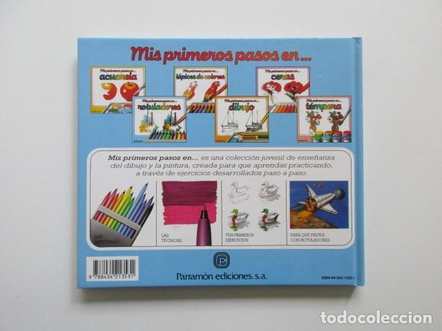 Libros de segunda mano: MIS PRIMEROS PASOS EN ROTULADORES, PARRAMÓN, MUY DIFÍCIL DE ENCONTRAR, 1992 - Foto 2 - 106539111