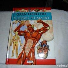 Libros de segunda mano: GRAN LIBRO DEL CUERPO HUMANO.EDICIONES SALDAÑA 2009. Lote 106573899