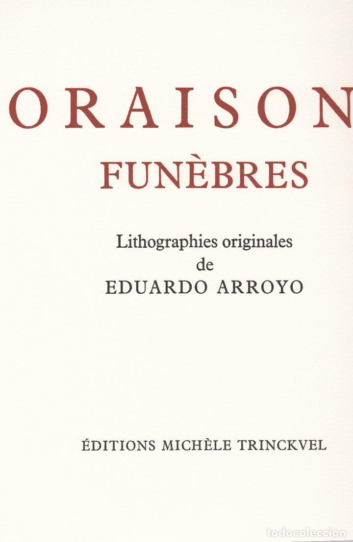 Libros de segunda mano: ORAISONS FUNÈBRES ANDRÉ MALRAUX LIBRO ARTISTA NUMERADO FIRMADO A MANO LITOGRAFÍA 338/495 ARROYO - Foto 2 - 106593163