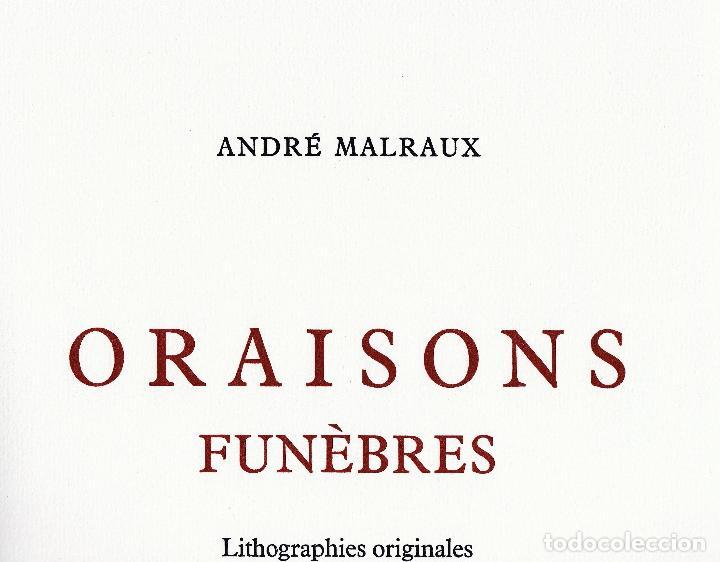 Libros de segunda mano: ORAISONS FUNÈBRES ANDRÉ MALRAUX LIBRO ARTISTA NUMERADO FIRMADO A MANO LITOGRAFÍA 338/495 ARROYO - Foto 14 - 106593163