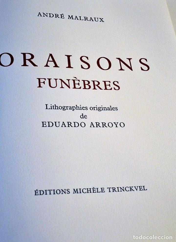 Libros de segunda mano: ORAISONS FUNÈBRES ANDRÉ MALRAUX LIBRO ARTISTA NUMERADO FIRMADO A MANO LITOGRAFÍA 338/495 ARROYO - Foto 40 - 106593163