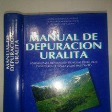 Libros de segunda mano: MANUAL DE DEPURACIÓN URALITA 1996 AURELIO HERNÁNDEZ MUÑOZ Y OTROS CON PROGRAMA DISEÑO Y CÁLCULO. Lote 106620311
