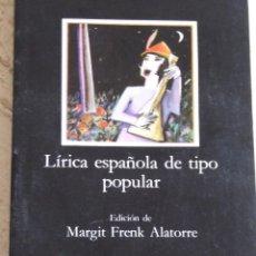 Livres d'occasion: LÍRICA ESPAÑOLA DE TIPO POPULAR. Lote 106650487