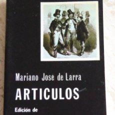 Libros de segunda mano: ARTÍCULOS - MARIANO JOSÉ DE LARRA. Lote 106652475