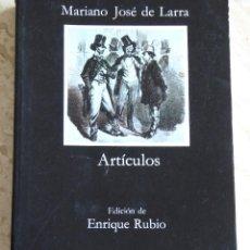 Libros de segunda mano: ARTÍCULOS - MARIANO JOSÉ DE LARRA. Lote 106655143