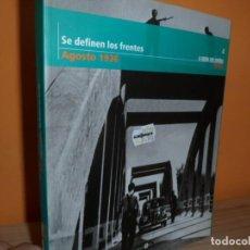 Libros de segunda mano: LA GUERRA CIVIL ESPAÑOLA MES A MES Nº 4 / SE DEFINEN LOS FRENTES. Lote 106680639