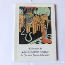 Libros de segunda mano: COLECCION DE LIBROS INFANTILES ANTIGUOS DE CARMEN BRAVO-VILLASANTE. BIBLIOGRAFIA . Lote 106695447