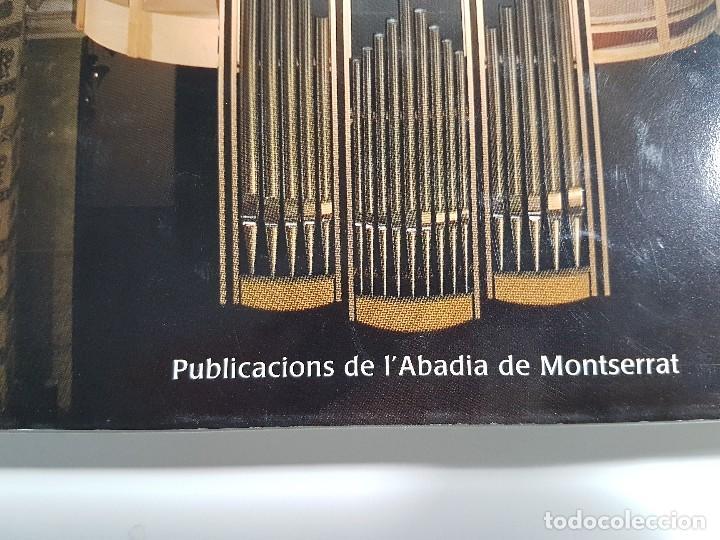 Libros de segunda mano: LA LLUM DEL SO ( EL NOU ORGUE DE MONTSERRAT ) PUBLICACIONES DE LABADIA DE MONTSERRAT - Foto 3 - 106749055