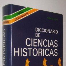 Libros de segunda mano: DICCIONARIO DE CIENCIAS HISTORICAS - ANDRE BURGUIERE *. Lote 106752167
