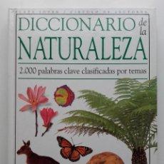 Libros de segunda mano: DICCIONARIO DE LA NATURALEZA - 2000 PALABRAS CLAVE -DAVID BURNIE - PLAZA JOVEN / CIRCULO DE LECTORES. Lote 106771767