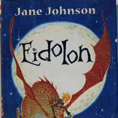 Libros de segunda mano: EIDOLON,JANE JOHNSON,EDITORIAL MONTENA.2006. Lote 106789923
