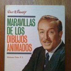 Libros de segunda mano: MARAVILLAS DE LOS DIBUJOS ANIMADOS, EDICIONES GAISA, WALT DISNEY, BOB THOMAS, 1968. Lote 106807211