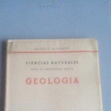 Libros de segunda mano: GEOLOGIA - SALUSTIO ALVARADO - MADRID 1961. Lote 106897511