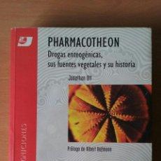 Libros de segunda mano: PHARMACOTHEON DROGAS ENTEOGÉNICAS, SUS FUENTES VEGETALES Y SU HISTORIA. JONATHAN OTT LIEBRE DE MARZO. Lote 106923235