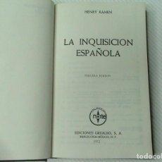 Libros de segunda mano: LA INQUISICIÓN ESPAÑOLA. (AUTOR: HENRY KAMEN) . Lote 106553551