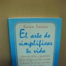 Libros de segunda mano: EL ARTE DE SIMPLIFICAR LA VIDA. KAREN KEVINE. MARTINEZ ROCA 1997.. Lote 106987343