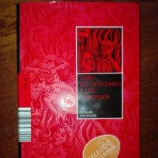 Libros de segunda mano: LIBRO DEL DESCENSO A LOS INFIERNOS. JOSÉ OVEJERO. ESOTERISMO. MITOLOGÍA. ARTE. HISTORIA. Lote 107020363