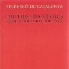 Libros de segunda mano: [FILOLOGÍA CATALANA:] VALLVERDÚ, FRANCESC: CRITERIS LINGÜÍSTICS SOBRE TRADUCCIÓ I DOBLATGE. (1997). Lote 107033595