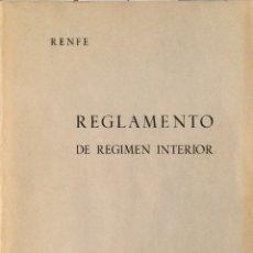 Libros de segunda mano: REGLAMENTO DE RÉGIMEN INTERIOR DE RENFE - JUNIO 1962. Lote 107065899