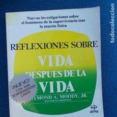 Libros de segunda mano: REFLEXIONES VIDA DESPUES DE LA VIDA. Lote 107085555