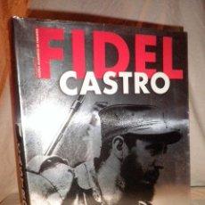 Libros de segunda mano: FIDEL CASTRO·EL LIDER MAXIMO - V.MANFERTO - LUJOSA EDICION ILUSTRADA.. Lote 107135231