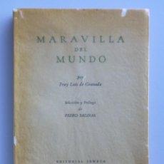 Libros de segunda mano: FRAY LUIS DE GRANADA // MARAVILLA DE MUNDO // SELECCIÓN Y PRÓLOGO DE PEDRO SALINAS // SENECA 1940. Lote 107135723