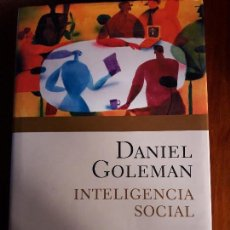 Libros de segunda mano: INTELIGENCIA SOCIAL DANIEL GOLEMAN. Lote 107187403