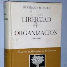 Libros de segunda mano: LIBERTAD Y ORGANIZACIÓN 1814-1914.. Lote 107242511