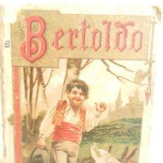 Libros de segunda mano: BERTOLDO BERTOLDINO Y CACASENO POR GIUGLIO CESARE DALLA CROCE EDITOR S. CALLEJA MADRID. . Lote 107247731