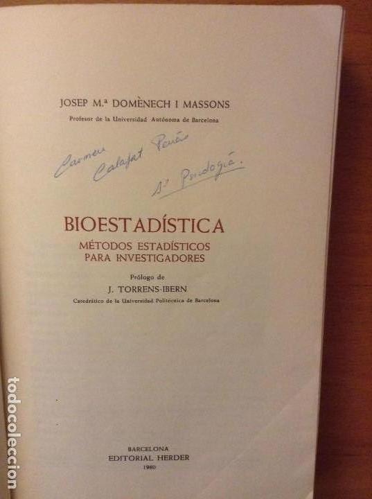Libros de segunda mano: BIOESTADISTICA. METODOS ESTADISTICOS PARA INVESTIGADORES (JOSEP M. DOMENECH) EDITORIAL HERDER - Foto 5 - 107254775