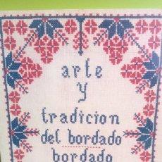 Libros de segunda mano: ARTE Y TRADICIÓN DEL BORDADO- BORDADO SEGOVIANO ANGELA LÓPEZ GARCÍA BERMEJO-ILUSTRADO 122 PGS. NUEVO. Lote 107295867