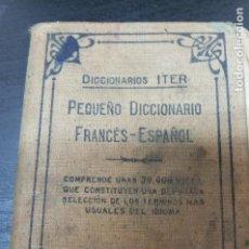 Libros de segunda mano: ANTIGUO Y PEQUEÑO DICCIONARIO FRANCÉS -ESPAÑOL. Lote 107311839