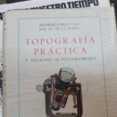 Libros de segunda mano: TOPOGRAFIA Y PRACTICA -1948 . Lote 107312067